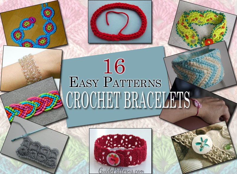 Easy Crochet Bracelet Patterns
