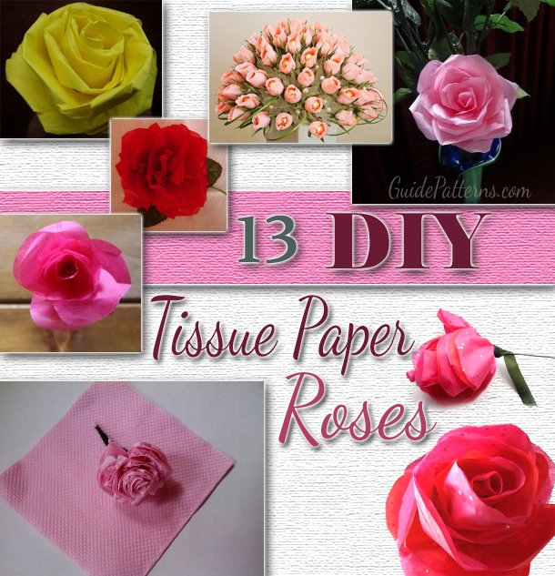 13 DIY Tissue Paper Roses | Guide Patterns