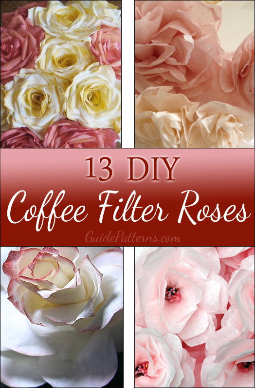 13 diy coffee filter roses with instructions guide patterns diy coffee filter roses mightylinksfo