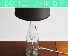 How to Make a Lamp Out of a Wine Bottle