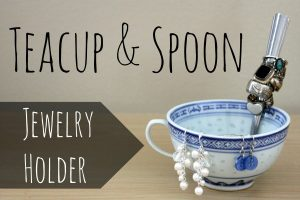DIY Teacup Jewelry Holder