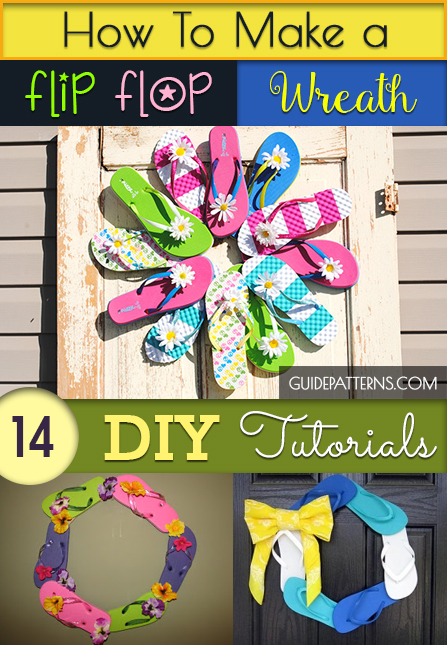 How To Make A Flip Flop Wreath 14 Diy Tutorials Guide Patterns