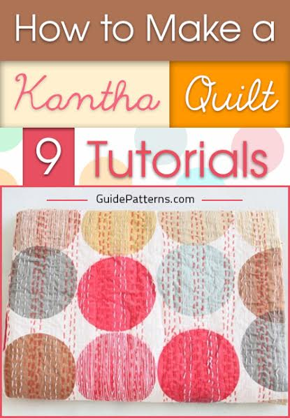 How To Make A Kantha Quilt 9 Tutorials Guide Patterns