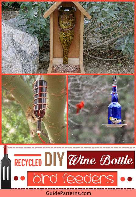 11 Recycled Diy Wine Bottle Bird Feeders Guide Patterns