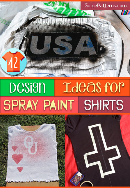 42 Design Ideas for Spray Paint Shirts | Guide Patterns