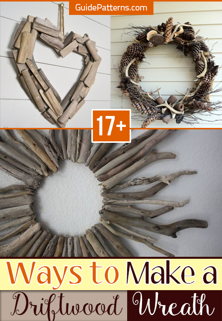 17 Ways To Make A Driftwood Wreath Guide Patterns