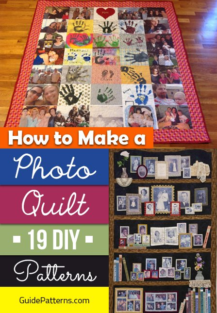 How To Make A Photo Quilt 19 Diy Patterns Guide Patterns