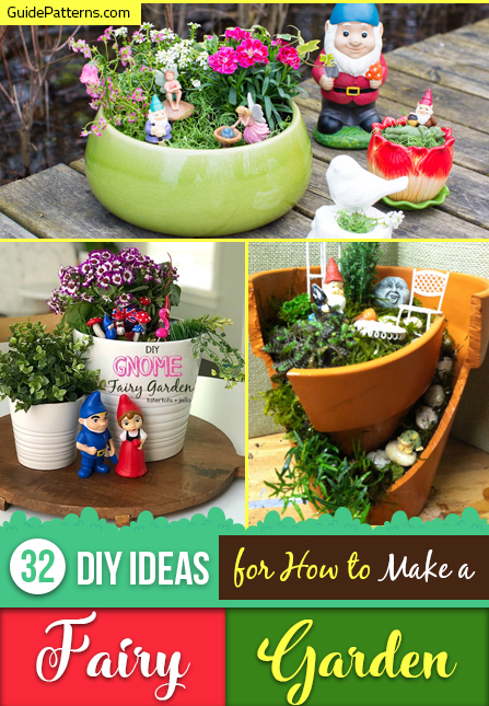 32 Diy Ideas For How To Make A Fairy Garden Guide Patterns